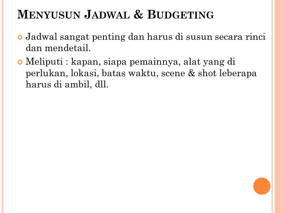 Menyusun Jadwal & Budgeting