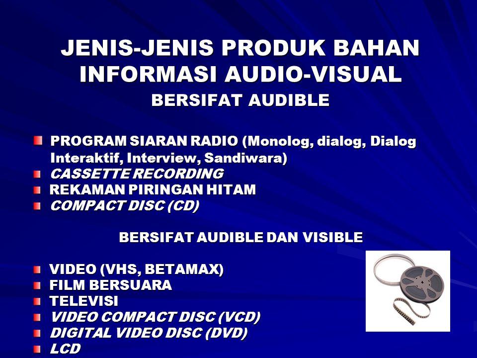 JENIS-JENIS PRODUK BAHAN INFORMASI AUDIO-VISUAL