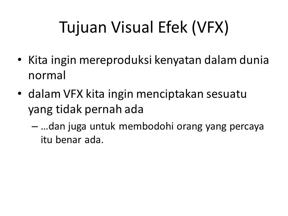 Tujuan Visual Efek (VFX)