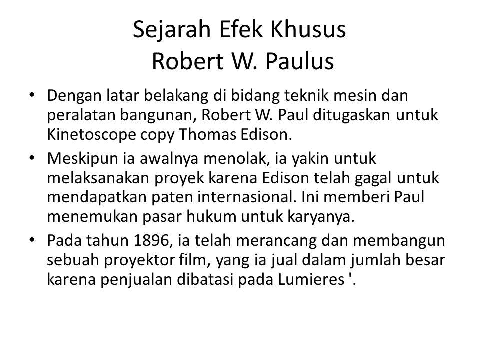 Sejarah Efek Khusus Robert W. Paulus
