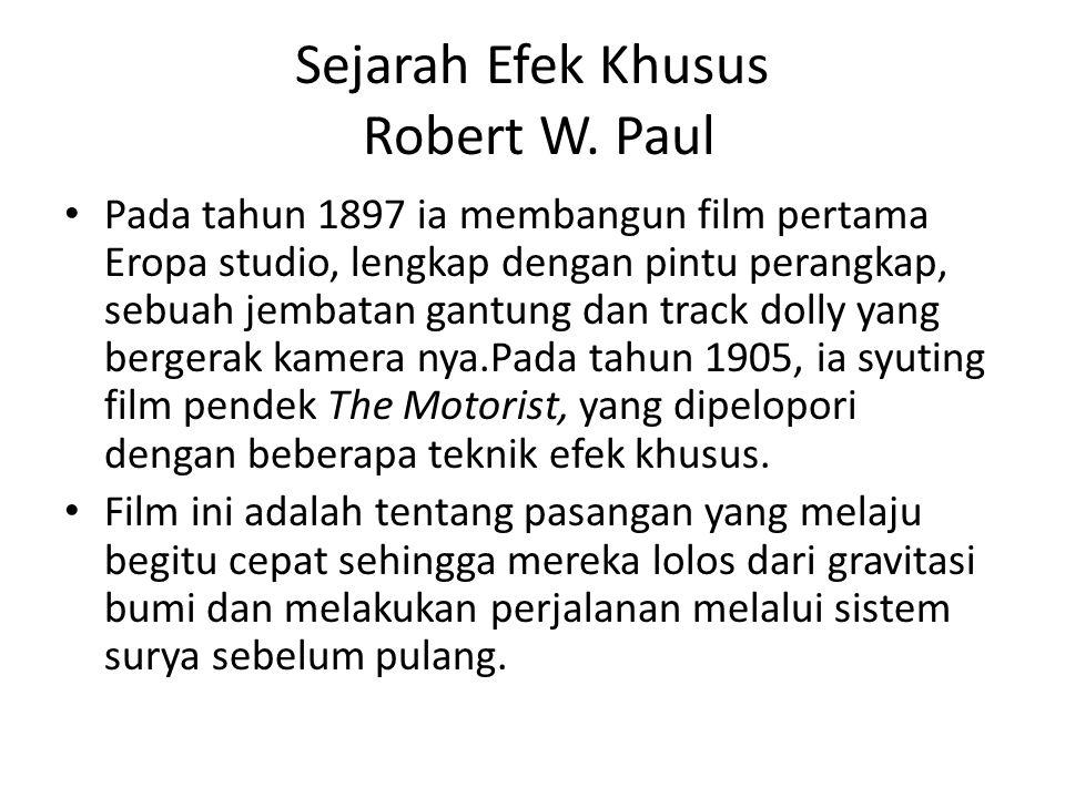 Sejarah Efek Khusus Robert W. Paul