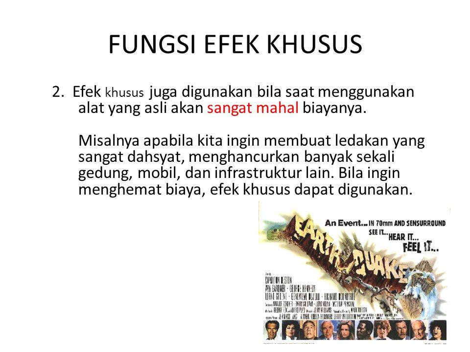 FUNGSI EFEK KHUSUS