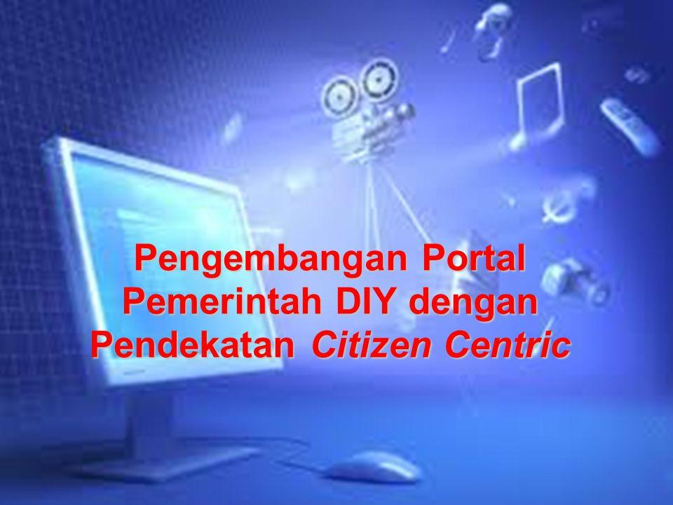 Pengembangan Portal Pemerintah DIY dengan Pendekatan Citizen Centric