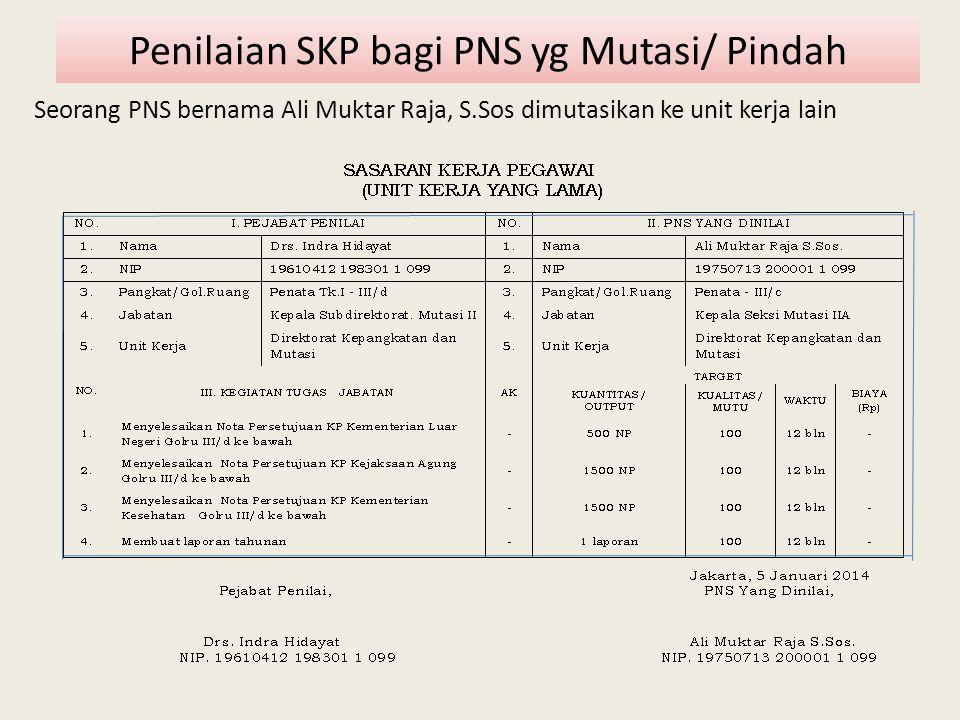 Penilaian SKP bagi PNS yg Mutasi/ Pindah