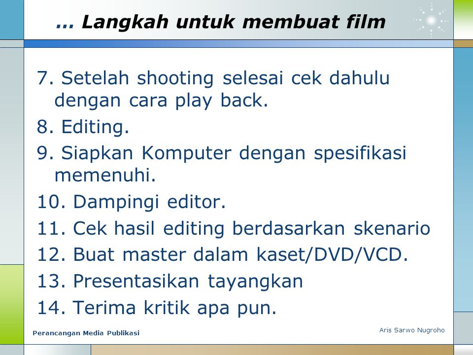 … Langkah untuk membuat film
