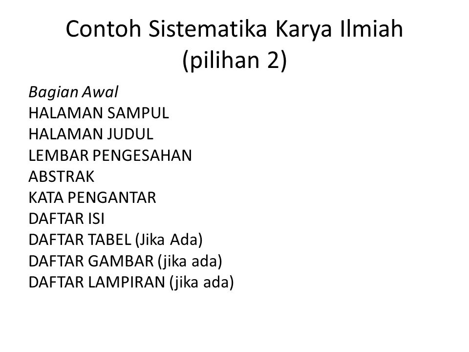 Contoh Sistematika Karya Ilmiah (pilihan 2)