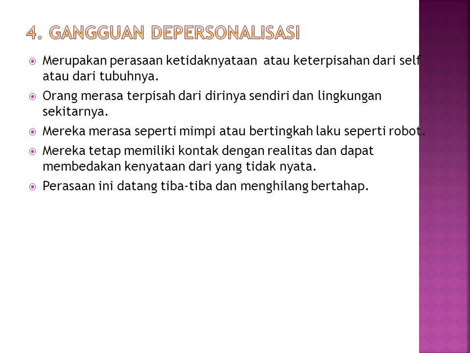 4. Gangguan Depersonalisasi