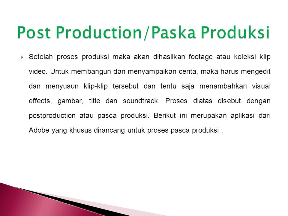 Post Production/Paska Produksi