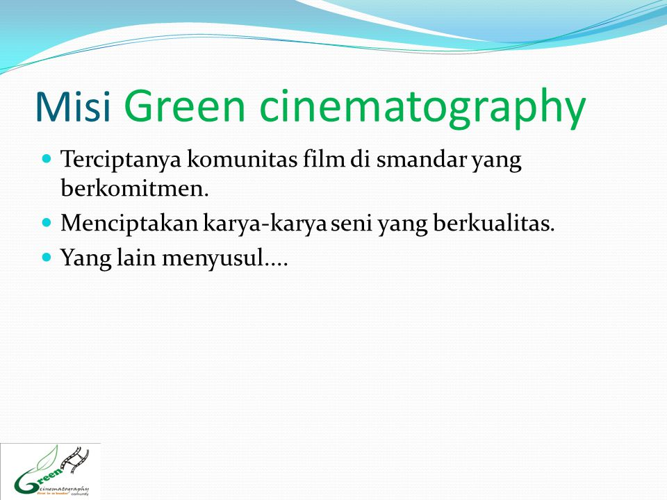 Misi Green cinematography