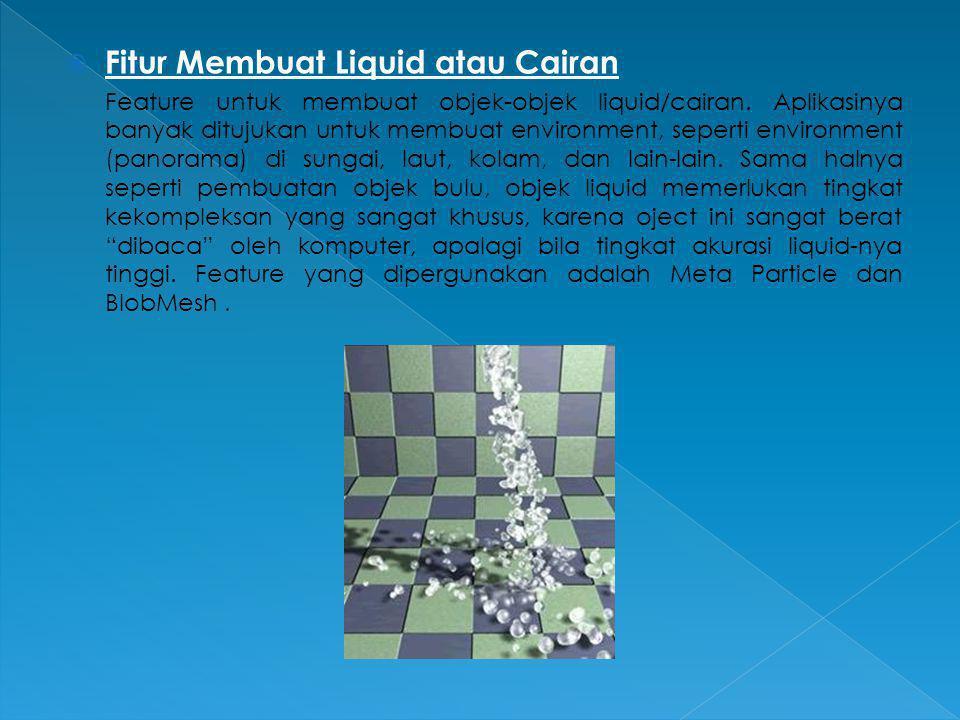 Fitur Membuat Liquid atau Cairan
