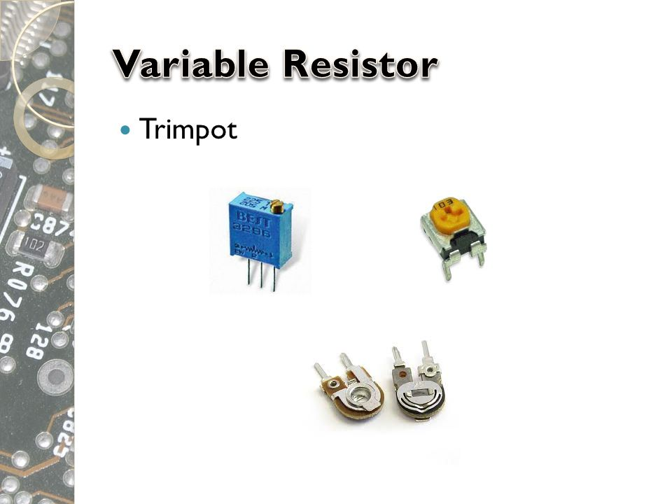 Variable Resistor Trimpot
