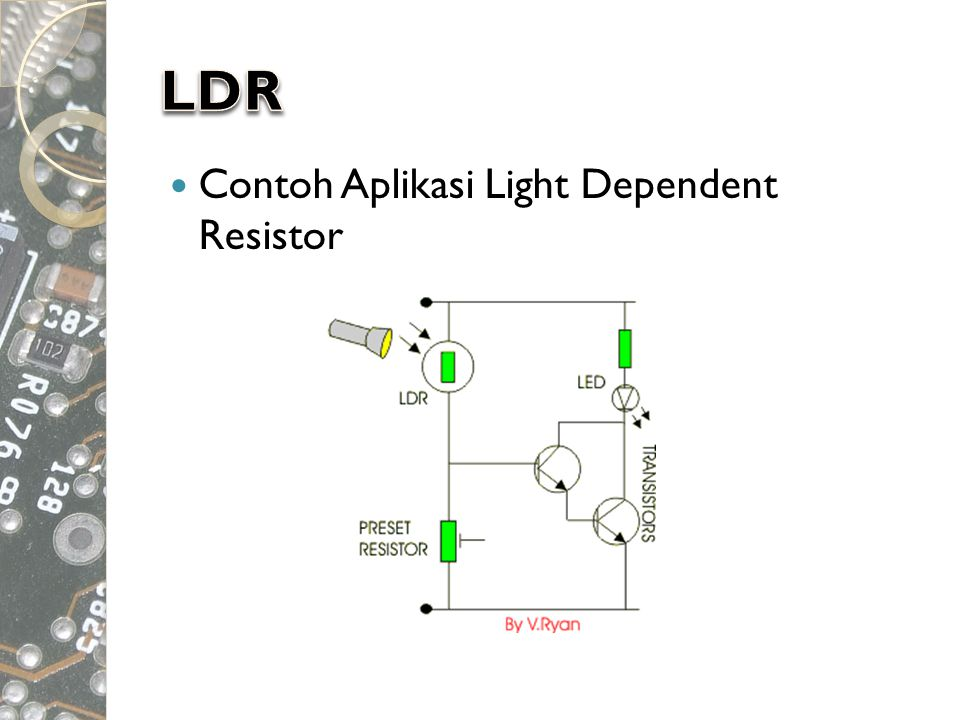 LDR Contoh Aplikasi Light Dependent Resistor