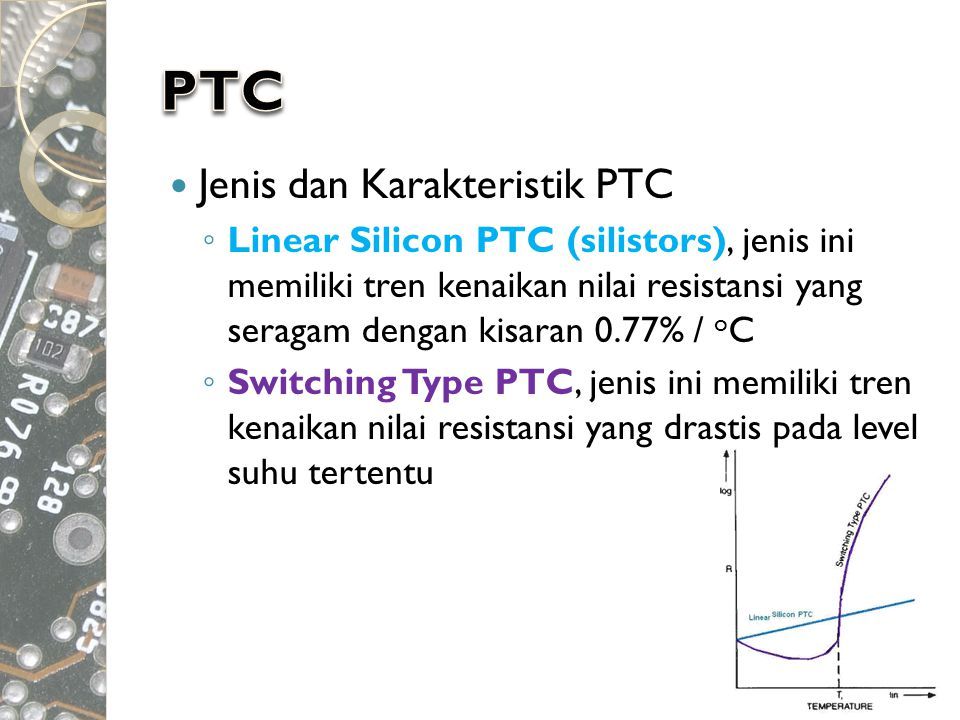 PTC Jenis dan Karakteristik PTC