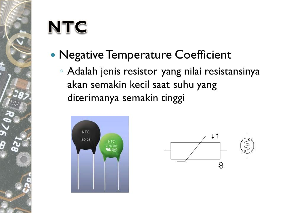 NTC Negative Temperature Coefficient