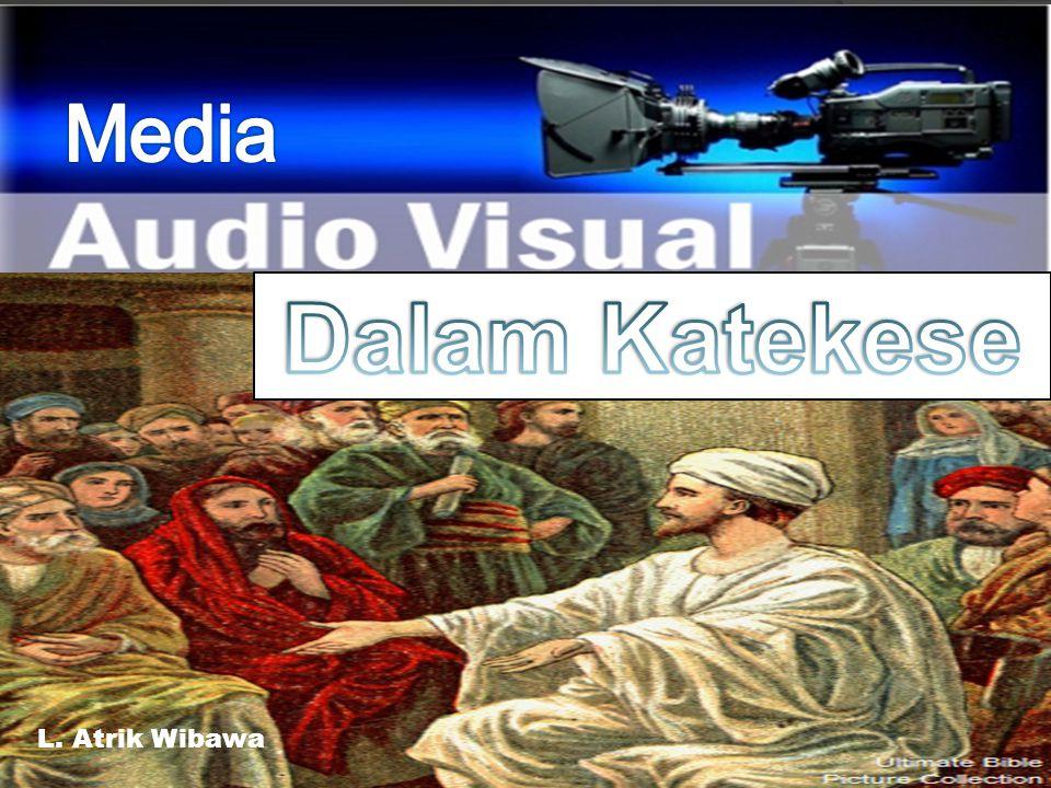 Media Dalam Katekese L. Atrik Wibawa