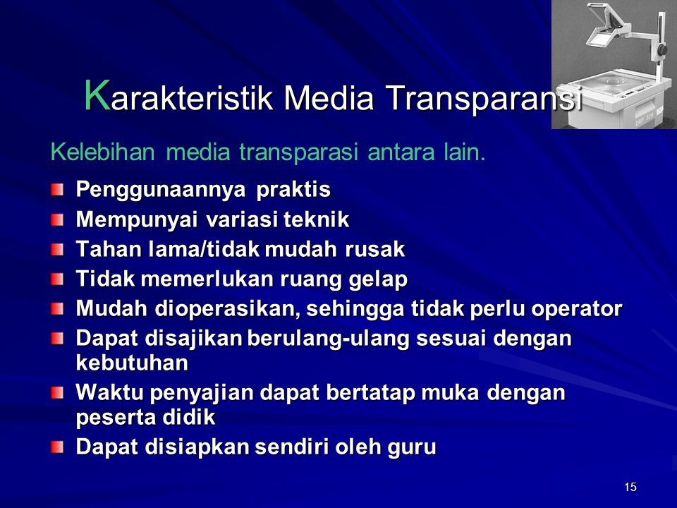 Karakteristik Media Transparansi