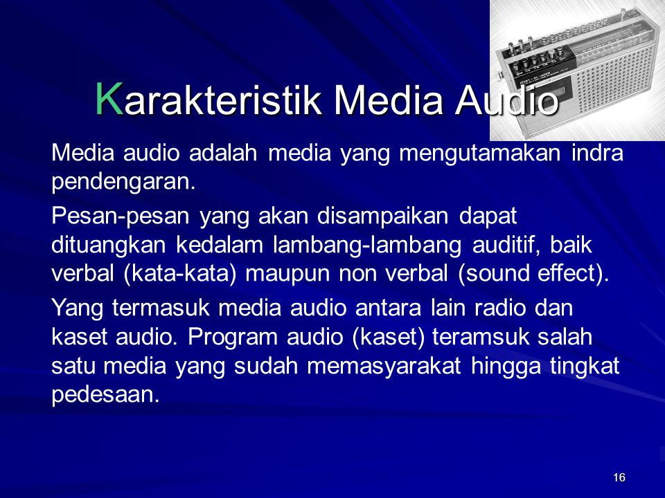 Karakteristik Media Audio