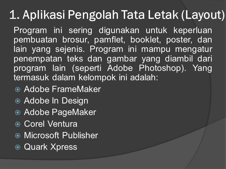 1. Aplikasi Pengolah Tata Letak (Layout)