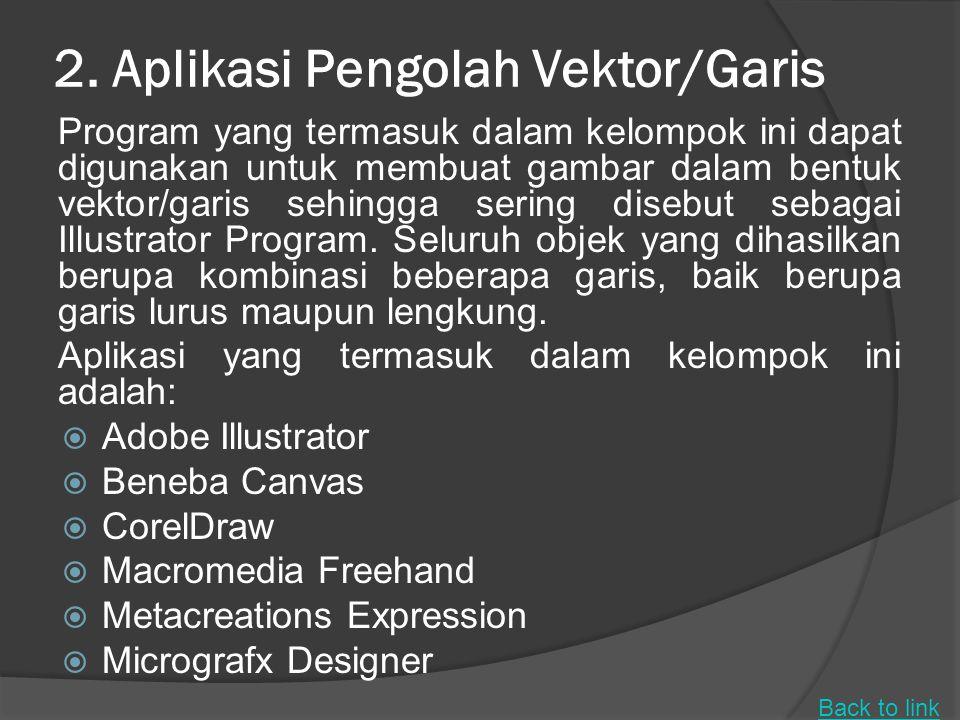 2. Aplikasi Pengolah Vektor/Garis
