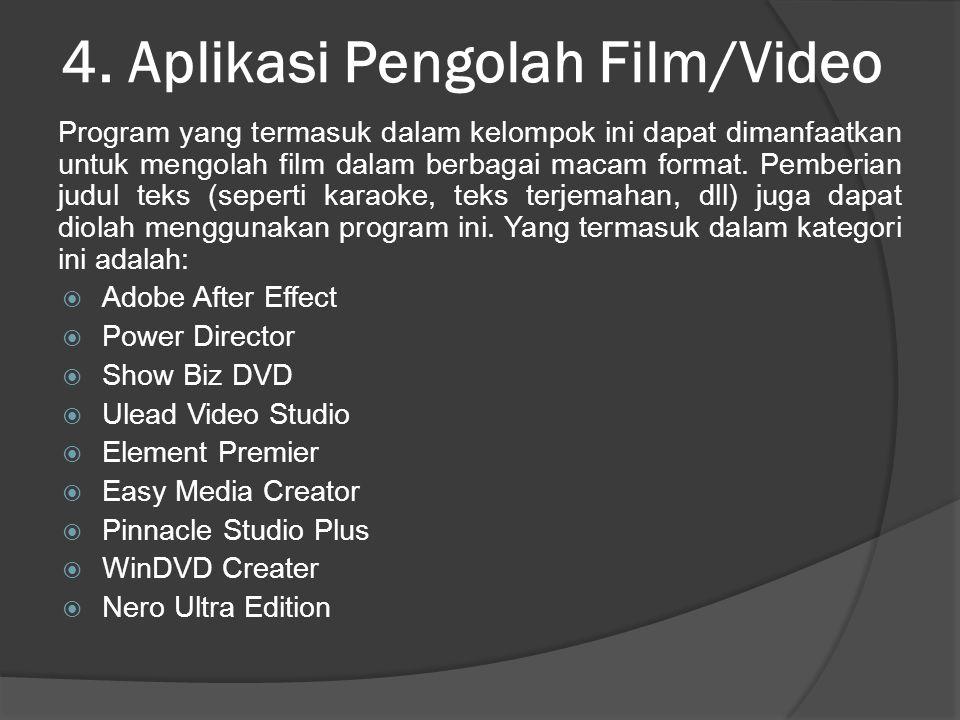 4. Aplikasi Pengolah Film/Video