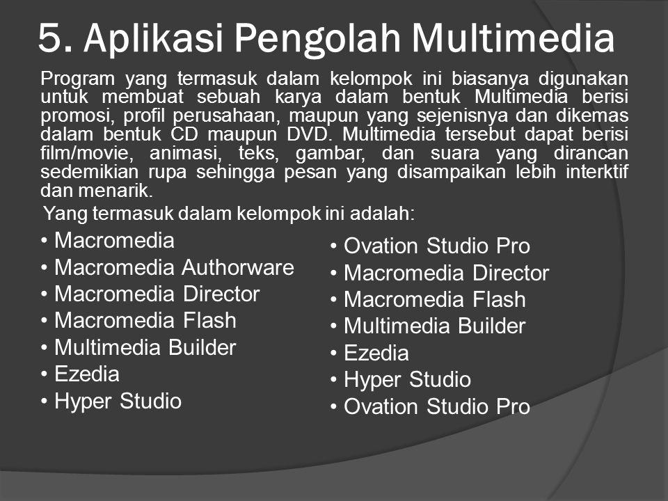 5. Aplikasi Pengolah Multimedia