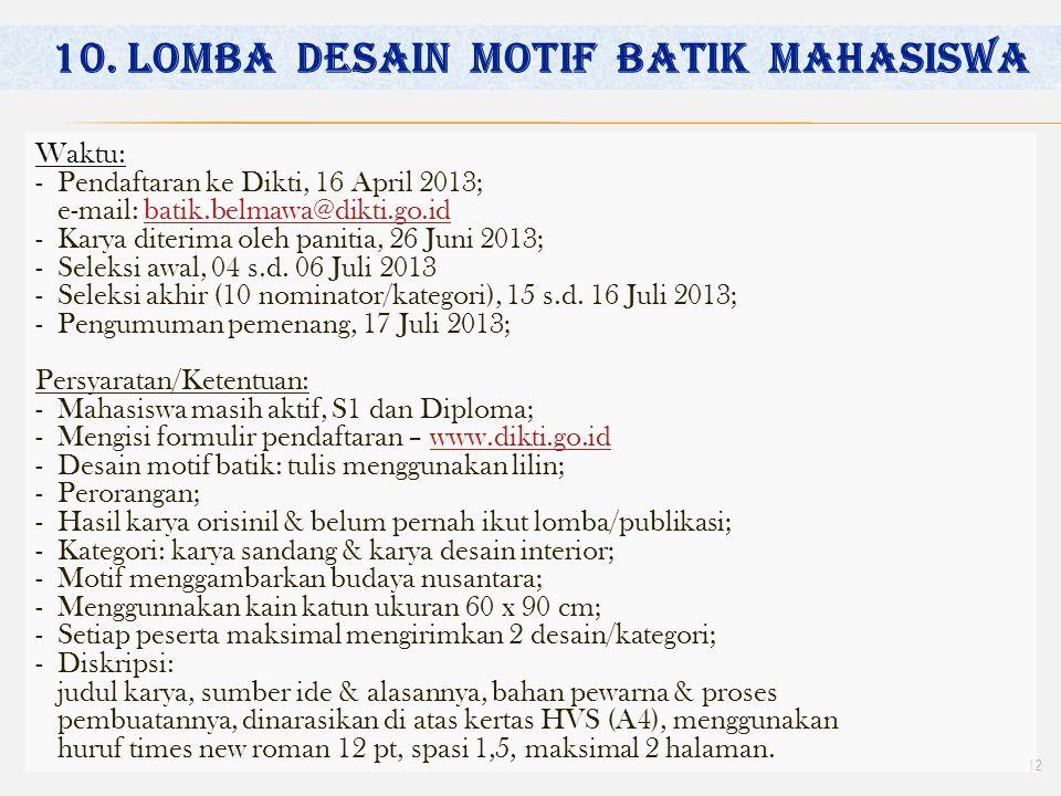 10. LOMBA DESAIN MOTIF BATIK MAHASISWA