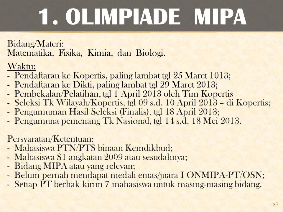 1. OLIMPIADE MIPA Bidang/Materi: