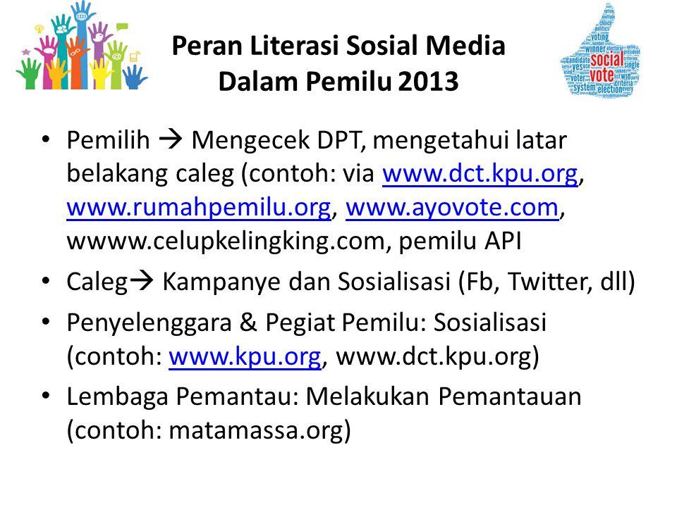 Peran Literasi Sosial Media Dalam Pemilu 2013