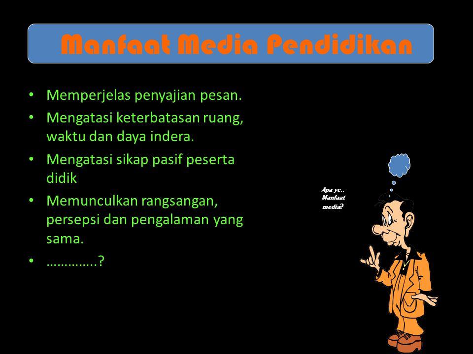 Manfaat Media Pendidikan