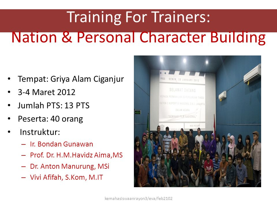Training For Trainers: Nation & Personal Character Building