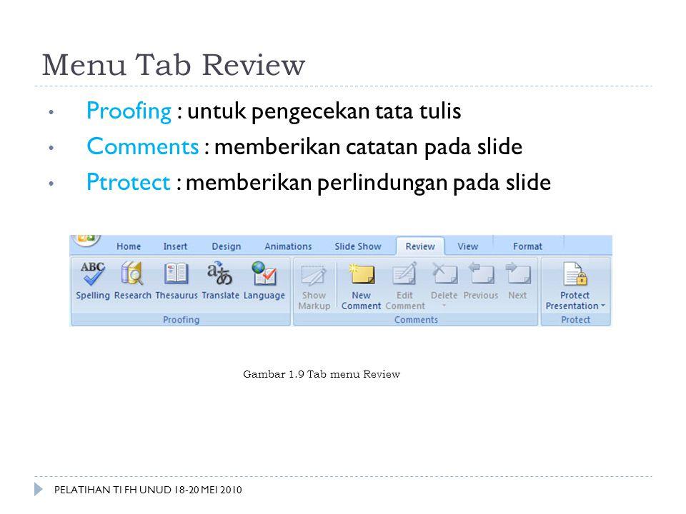 Menu Tab Review Proofing : untuk pengecekan tata tulis