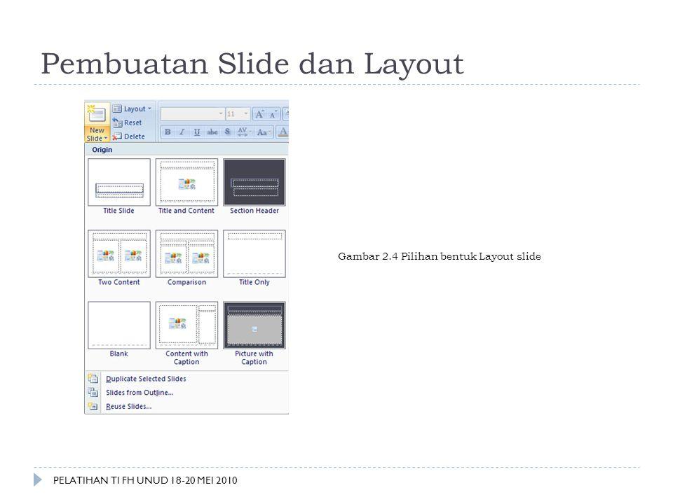 Pembuatan Slide dan Layout