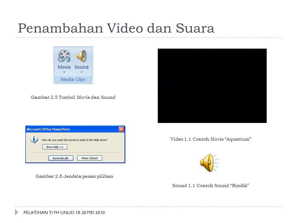 Penambahan Video dan Suara