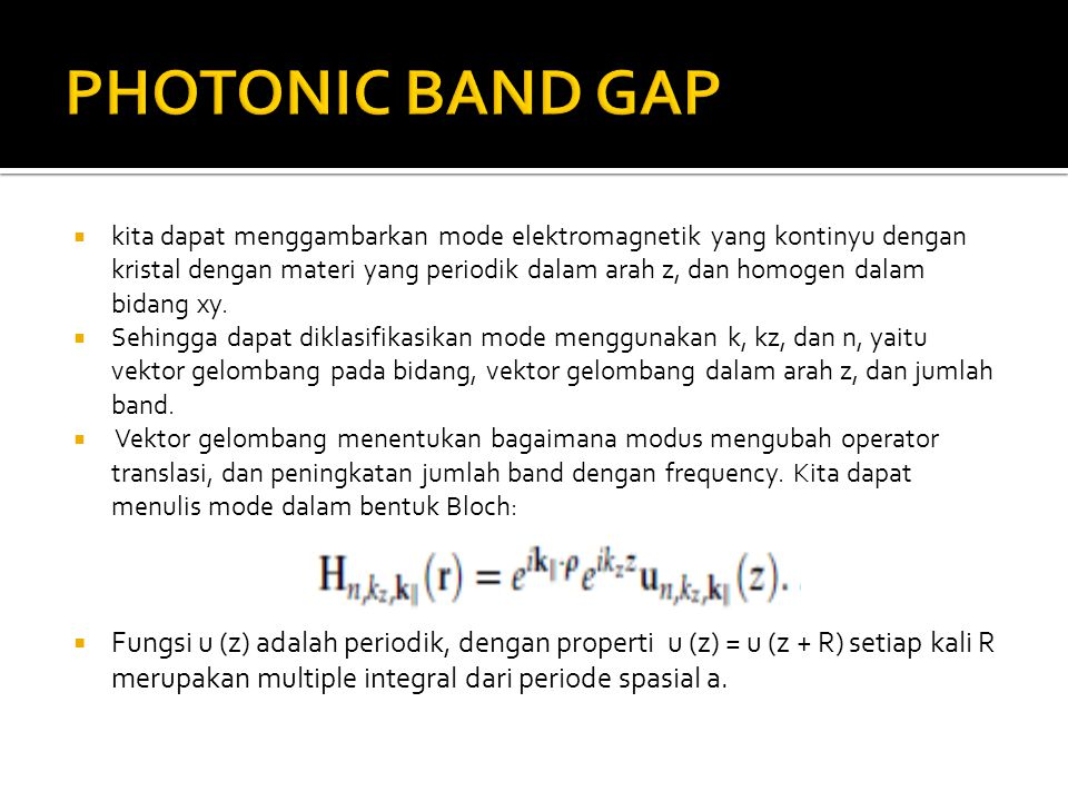 PHOTONIC BAND GAP