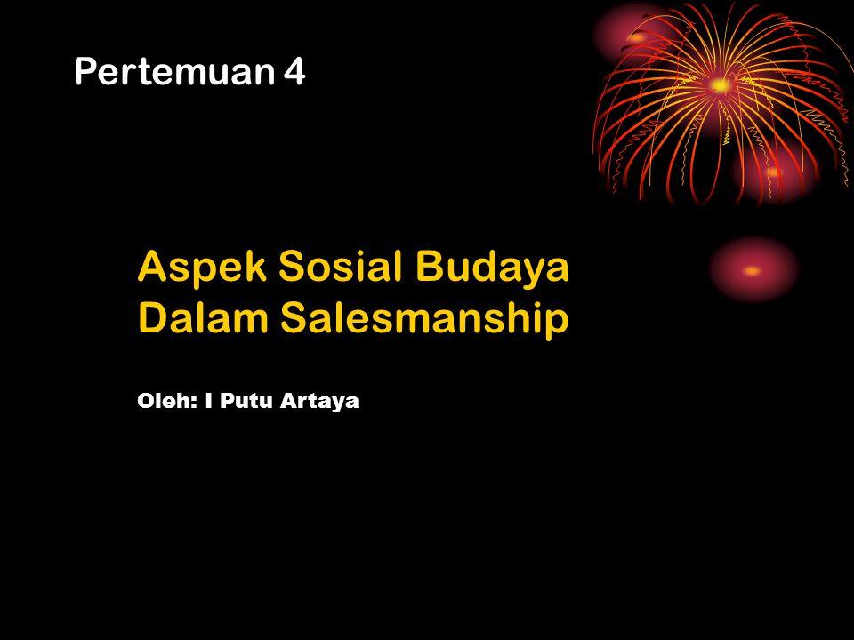 Aspek Sosial Budaya Dalam Salesmanship
