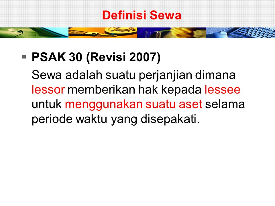 Definisi Sewa PSAK 30 (Revisi 2007)