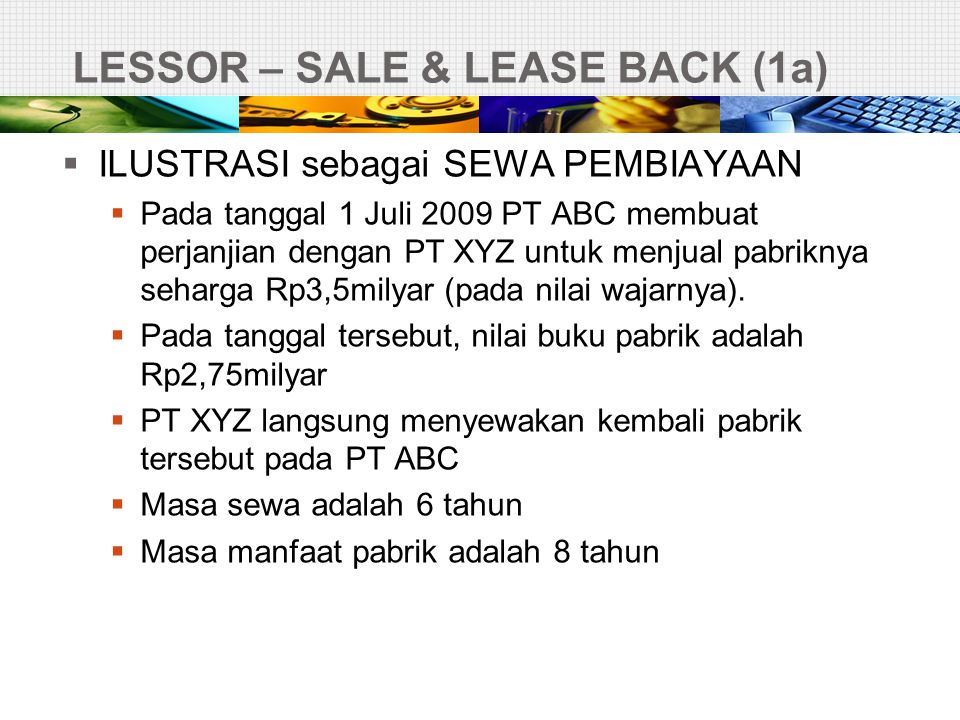 LESSOR – SALE & LEASE BACK (1a)