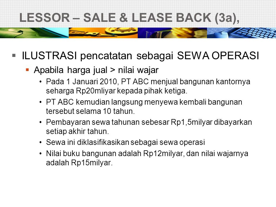 LESSOR – SALE & LEASE BACK (3a),