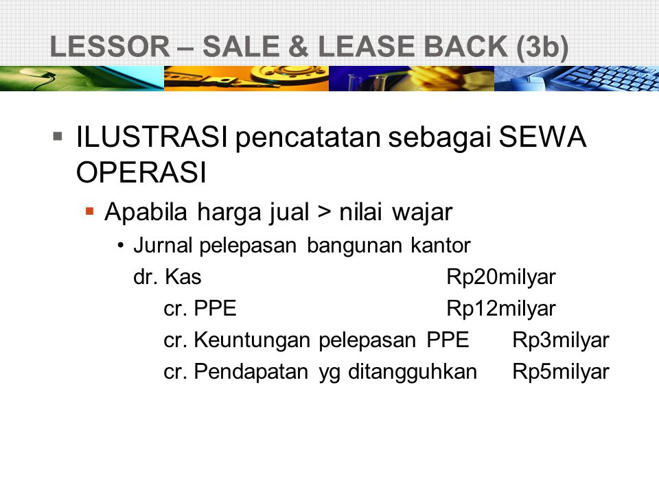 LESSOR – SALE & LEASE BACK (3b)