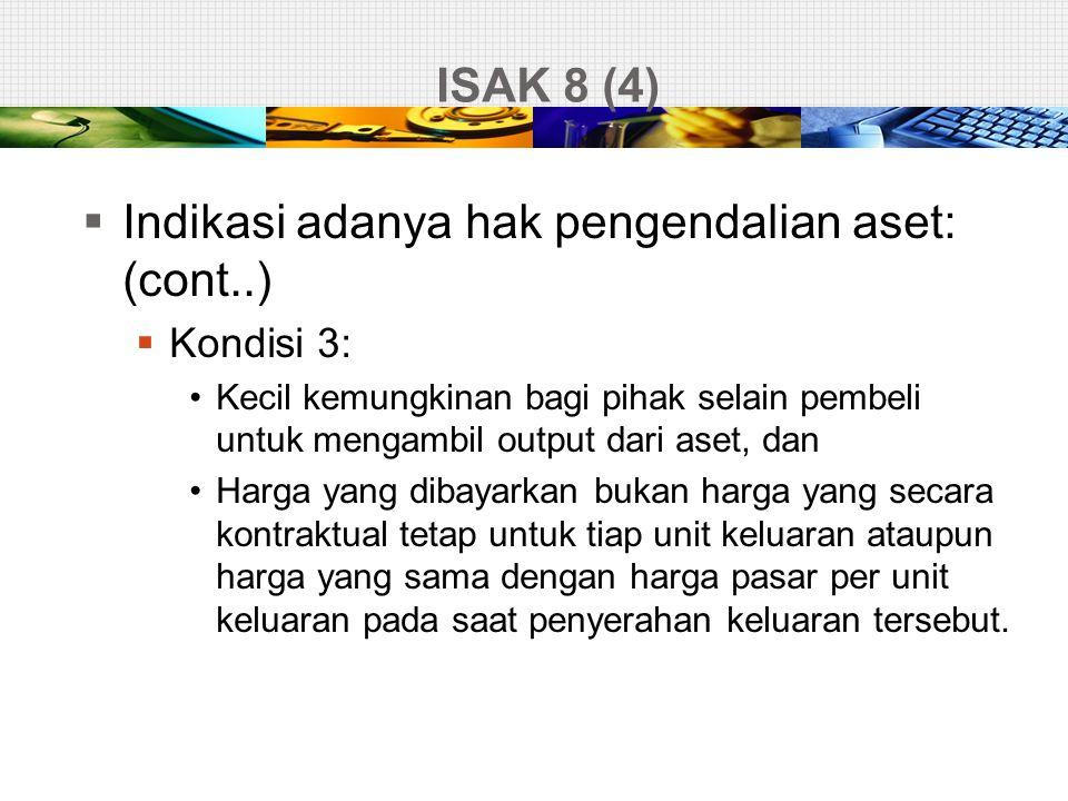 Indikasi adanya hak pengendalian aset: (cont..)