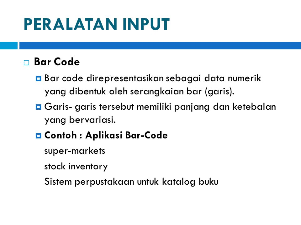 PERALATAN INPUT Bar Code