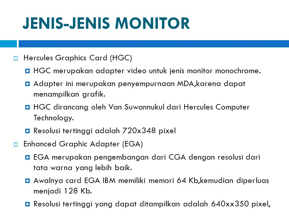 JENIS-JENIS MONITOR Hercules Graphics Card (HGC)