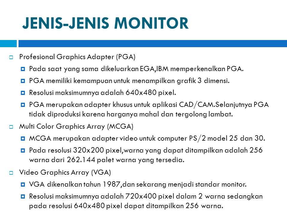 JENIS-JENIS MONITOR Profesional Graphics Adapter (PGA)