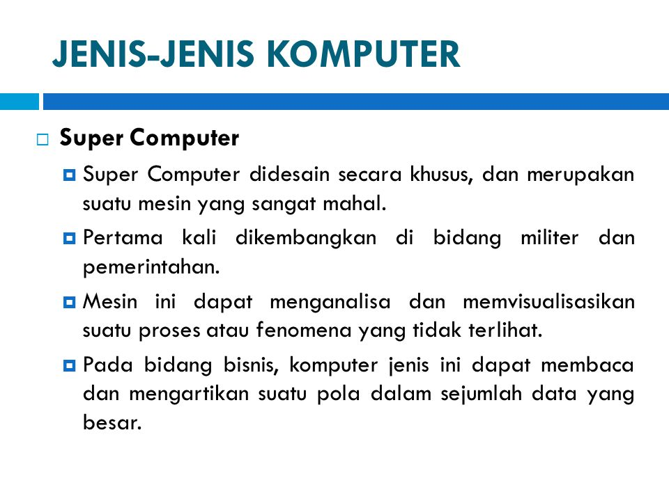 JENIS-JENIS KOMPUTER Super Computer