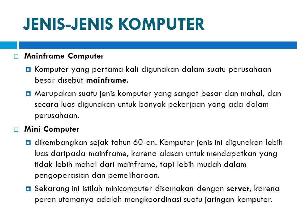 JENIS-JENIS KOMPUTER Mainframe Computer