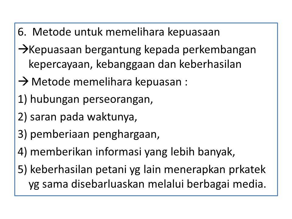 6. Metode untuk memelihara kepuasaan
