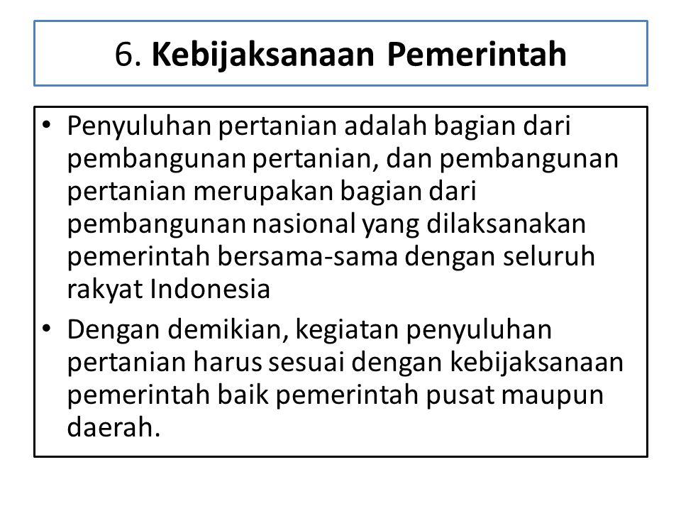 6. Kebijaksanaan Pemerintah