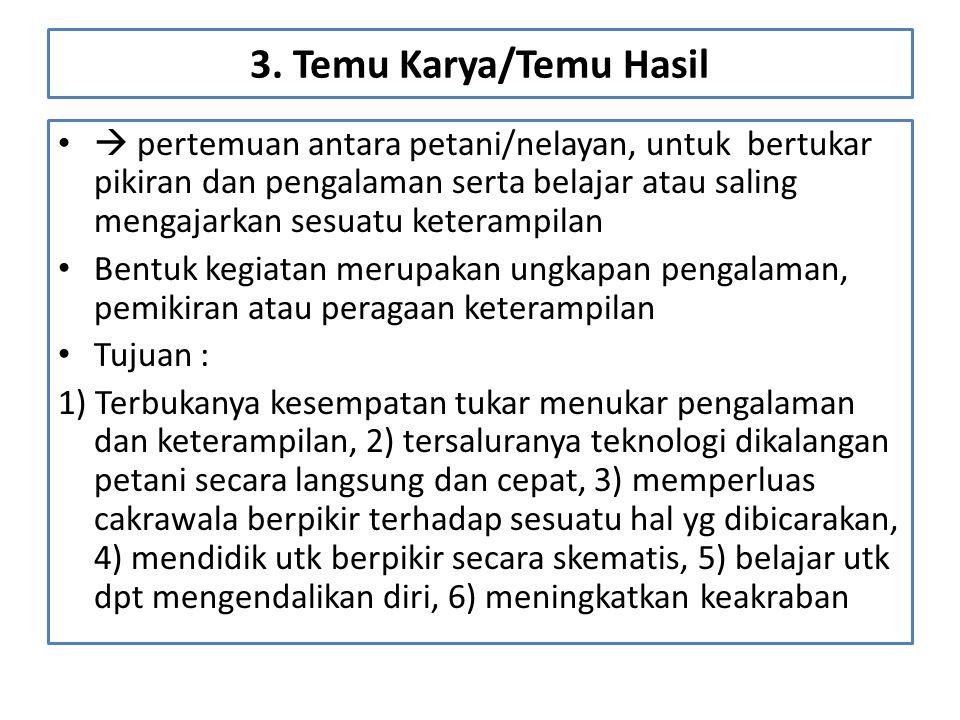 3. Temu Karya/Temu Hasil
