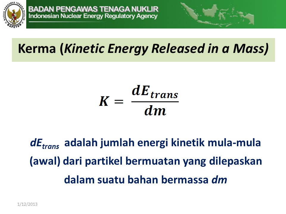 Kerma (Kinetic Energy Released in a Mass)