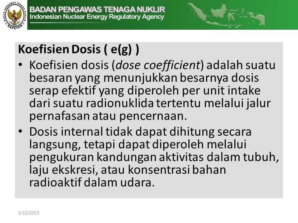 Koefisien Dosis ( e(g) )